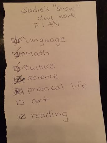 "I made this ""work plan"" on a half sheet of paper. I wanted to include all of the subjects she normally does plus some other things. Her practical life activity was doing her laundry and her reading was to read aloud a chapter of a book of her choice."